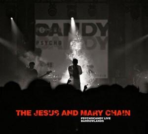 The Jesus & Mary Chain Psychocandy Live