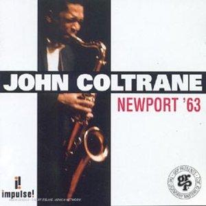 John Coltrane Newport 63