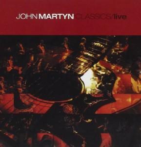 John Martyn Classics Live