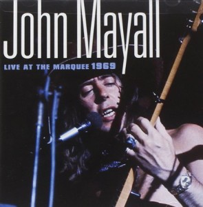 John Mayall Live At The Marquee 1969