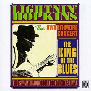 Lightnin' Hopkins The Swarthmore Concert