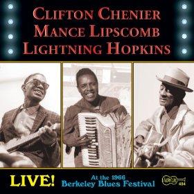 Mance Lipscomb Clifton Chenier Lightning Hopkins Live At The 1966 Berkeley Blues Festival