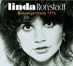 Linda Ronstadt Live In Germany 1976