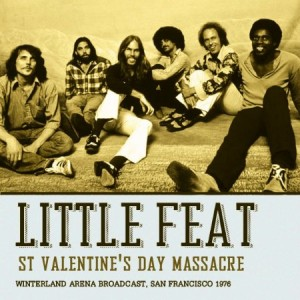 Little Feat St Valentines Day Massacre