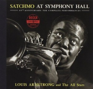 Louis Armstrong Satchmo at Symphony Hall 65th Anniversary