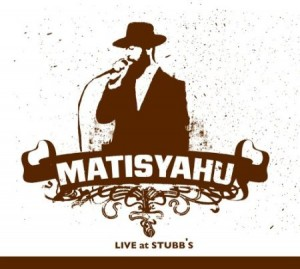 Matisyahu Live At Stubbs