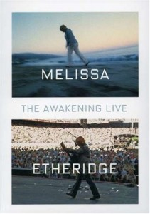 Melissa Etheridge The Awakening Live