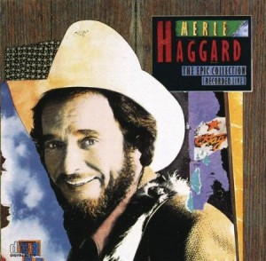 Merle Haggard The Epic Collection Recorded Live