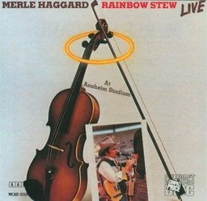 Merle Haggard Rainbow Stew Live at Anaheim Stadium