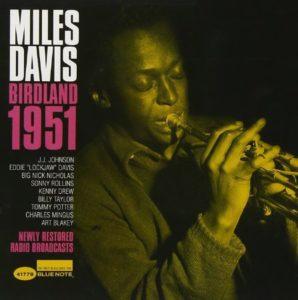 Miles Davis Birdland 1951
