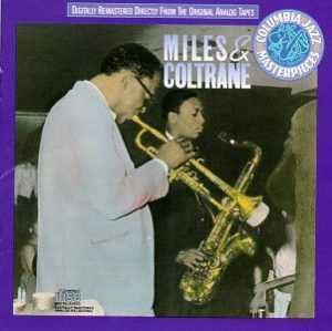 Miles Davis John Coltrane Miles & Coltrane