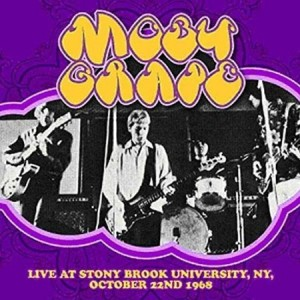 Moby Grape Live at Stony Brook University 1968