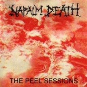 Napalm Death Peel Sessions
