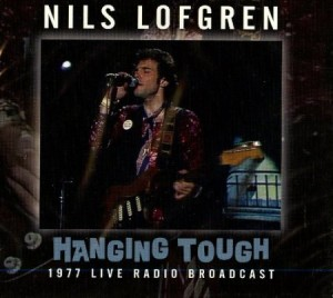 Nils Lofgren Hanging Tough 1977 - The Best Live Albums