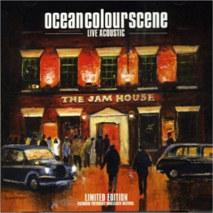 Ocean Colour Scene Live Acoustic Live At The Jam House