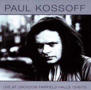 Paul Kossoff Live At Croydon Fairfield Halls 15/6/75