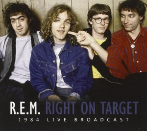 REM Right On Target 1984 Live Broadcast