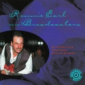 Ronnie Earl Blues Guitar Virtuoso Live in Europe
