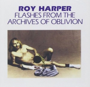 Roy Harper Flashes From The Archives Of Oblivion