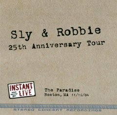 Sly & Robbie 25th Anniversary Tour