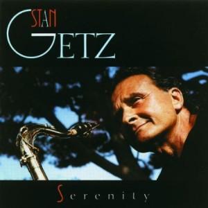 Stan Getz Serenity
