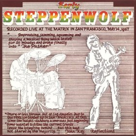 Early Steppenwolf Live at The Matrix San Francisco