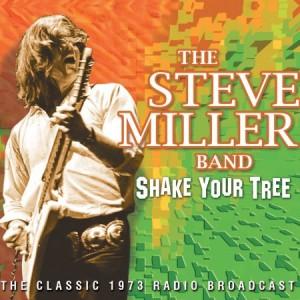 Steve Miller Shake Your Tree