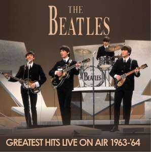The Beatles Greatest Hits Live On Air