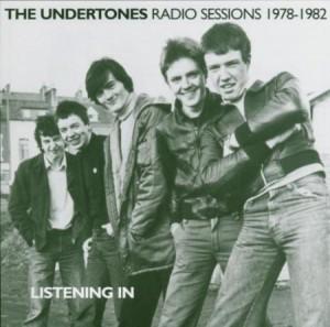 The Undertones Listening In Radio Sessions 1978-1982