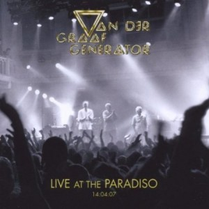 Van Der Graaf Generator Live At The Paradiso