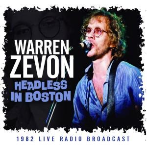 Warren Zevon Headless In Boston