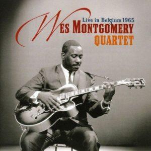 Wes Montgomery Live In Belgium 1965