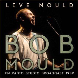 Bob Mould Live Mould
