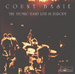 Count Basie The Atomic Band Live In Europe