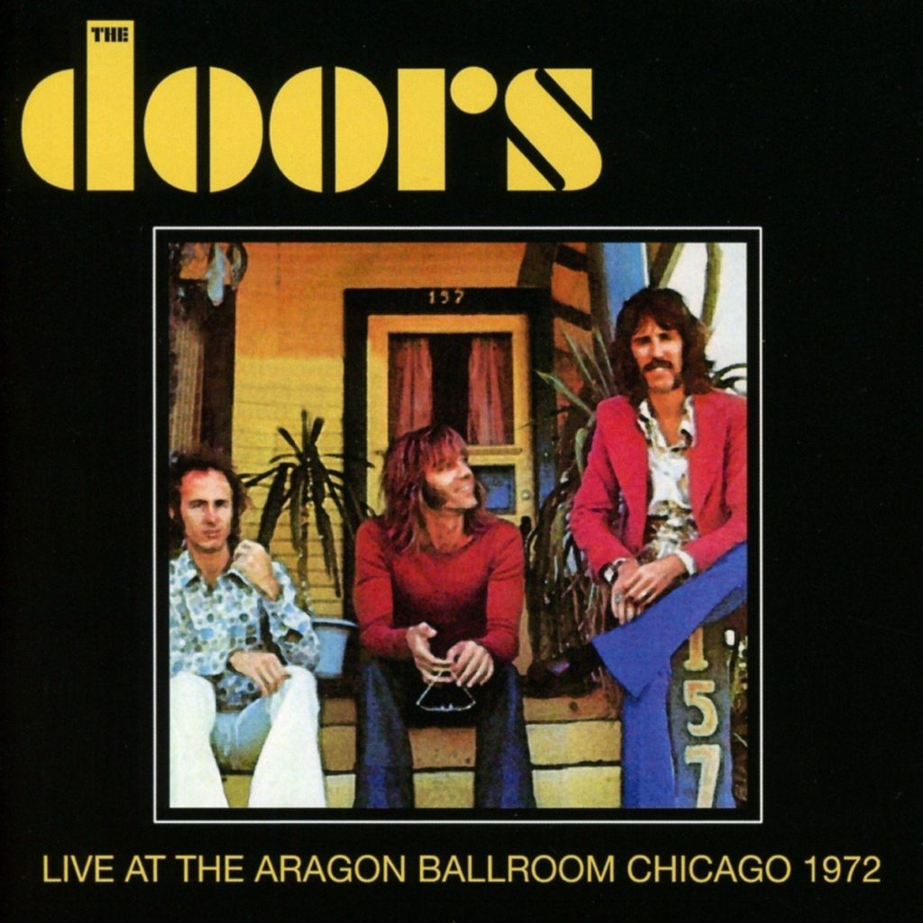 The Doors Live At The Aragon Ballroom Chicago 1972