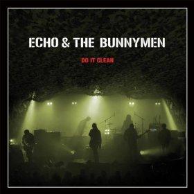 Echo & The Bunnymen Do It Clean
