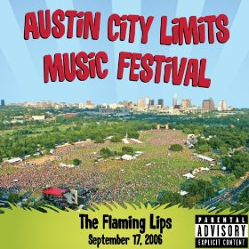 The Flaming Lips Live At Austin City Limits Music Festival 2006