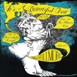 It's A Beautiful Day Live At The Fillmore West 1 July 1971
