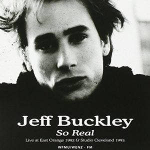 Jeff Buckley So Real: Live At East Orange 1992 Studio Cleveland 1995