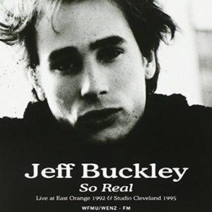 Jeff Buckley So Real: Live At East Orange 1992 Studio Cleveland 1995