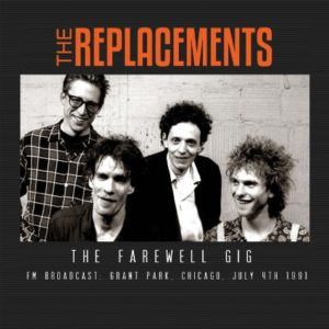 The Replacements The Farewell Gig