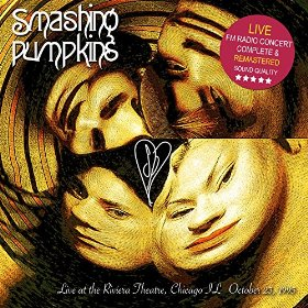 Smashing Pumpkins Live At The Riviera Theatre Chicago 1995