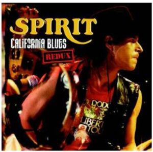 Spirit California Blues Redux