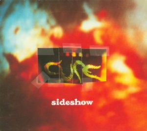 The Cure Sideshow