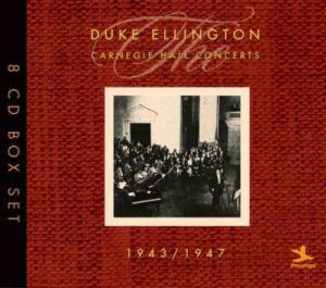 Duke Ellington Carnegie Hall Concerts 1943-1947