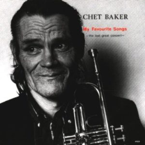 Chet Baker My Favourite Songs