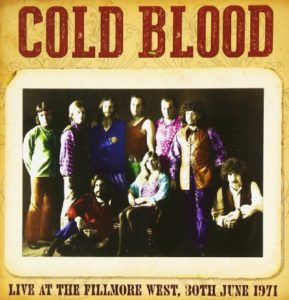 Cold Blood Live At The Fillmore West 30th June 1971