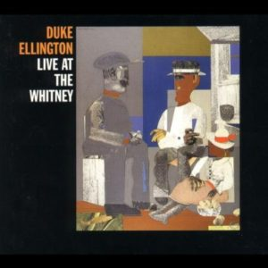 Duke Ellington Live At The Whitney