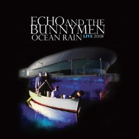Echo & The Bunnymen Ocean Rain Live