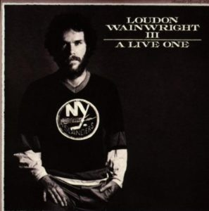 Loudon Wainwright III A Live One